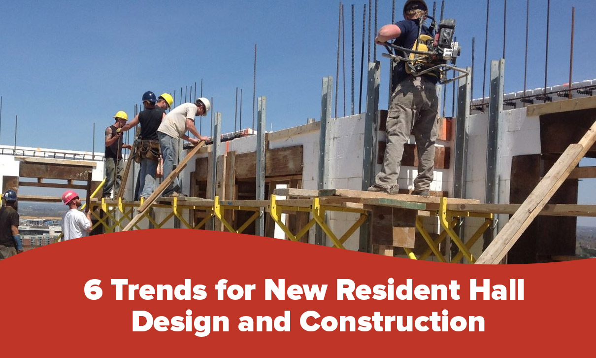 6 Trends for New Resident Hall Dormitory Design and Construction 1