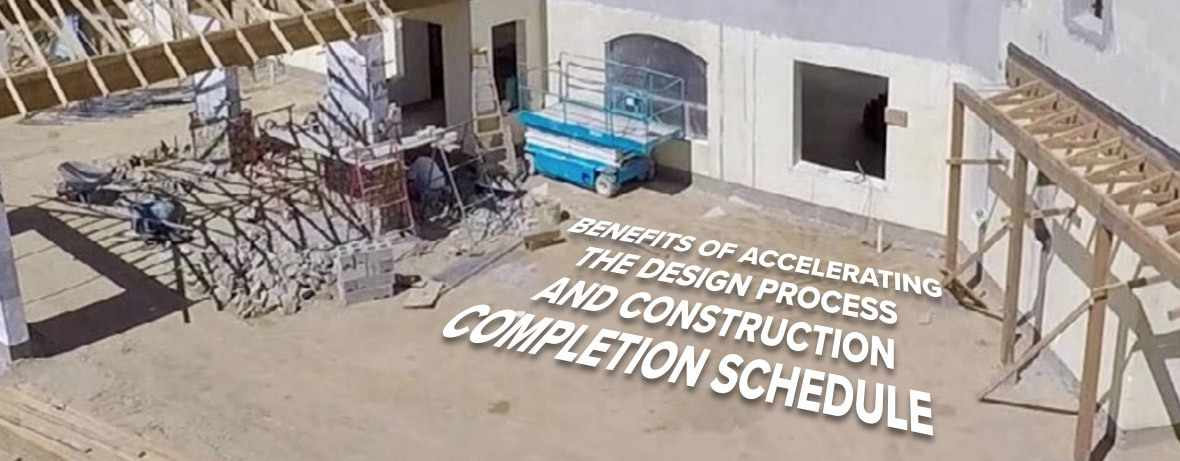Accelerating Construction Schedule