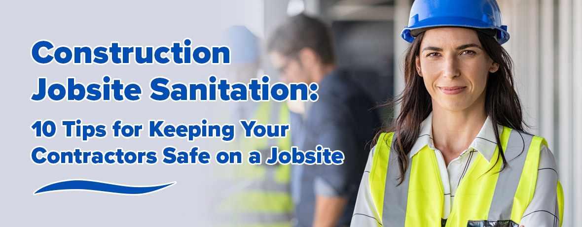 Construction Jobsite Sanitation