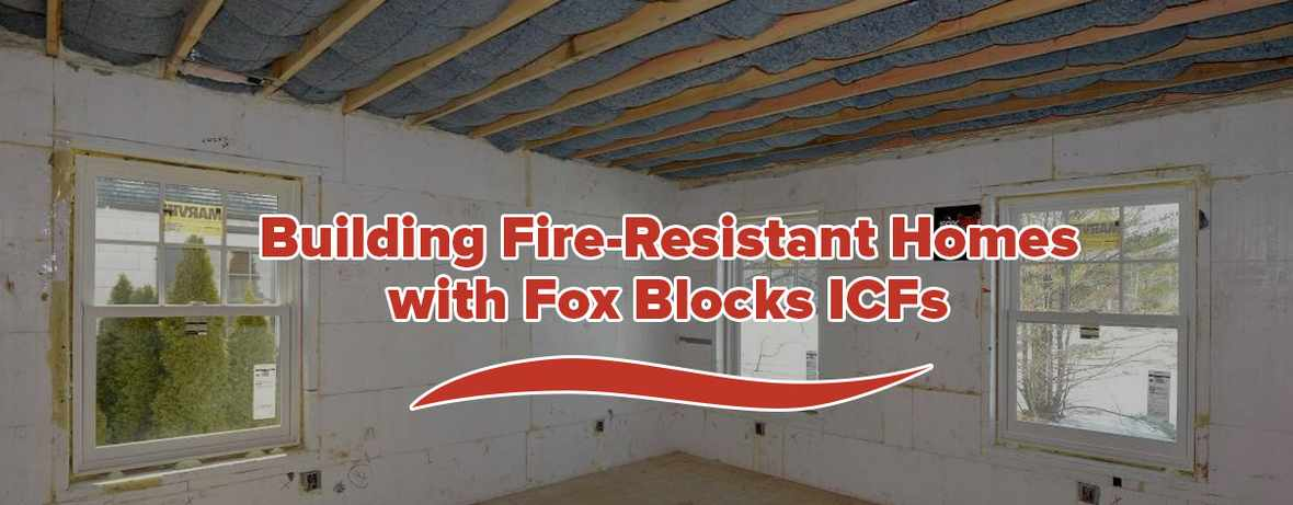 Fire Resistant Homes with Fox Blocks IC Fs Header