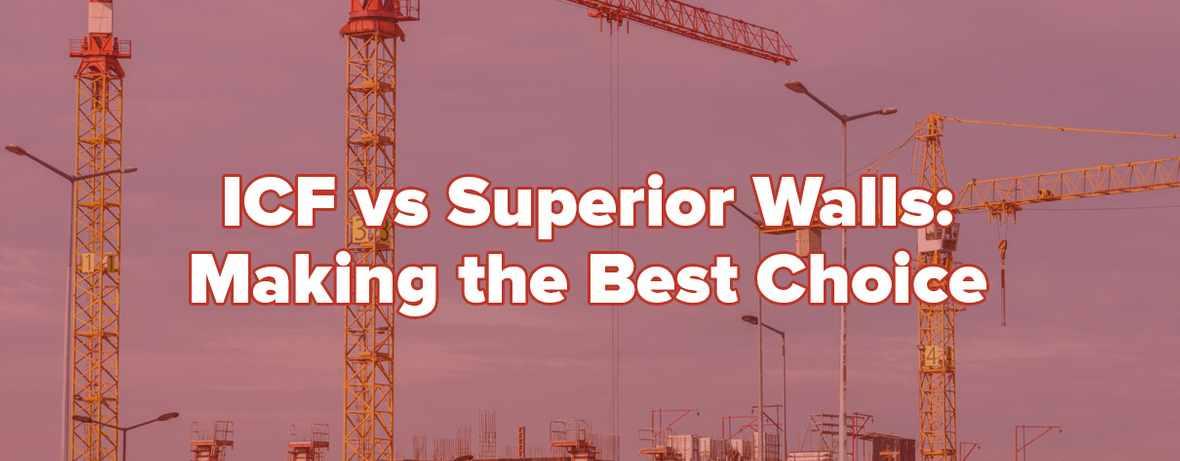 ICF vs Superior Walls Header