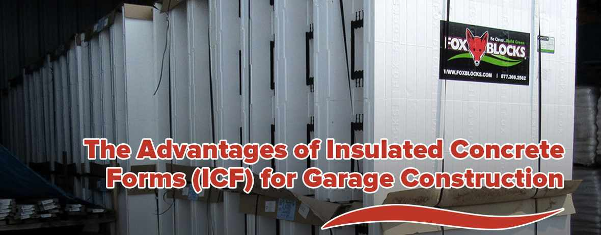 Insulated Concrete Forms Garage Construction Header