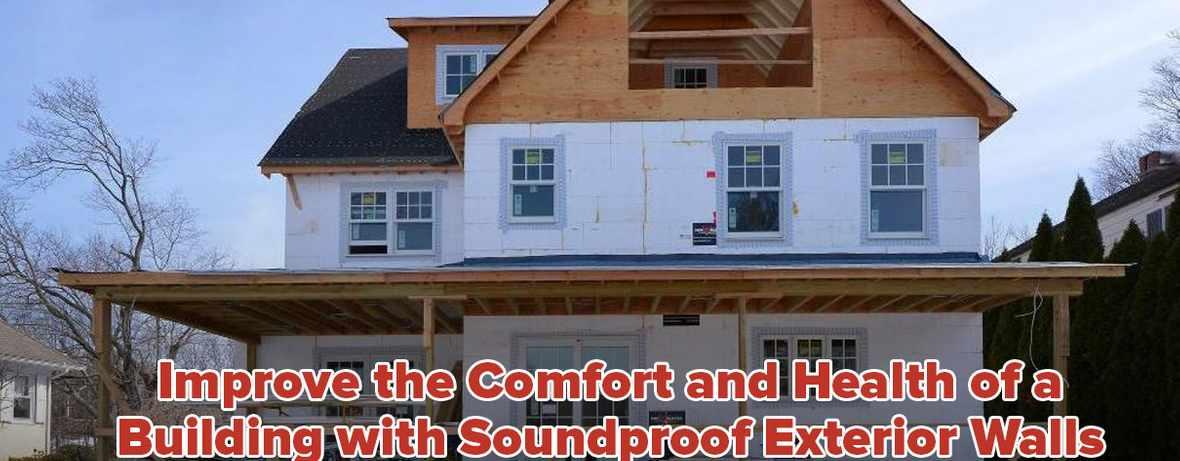 Soundproof Exterior Walls Header