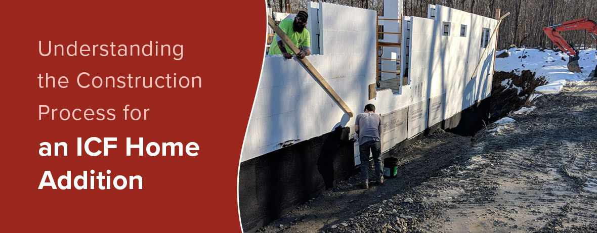 Building & Connecting Efficient ICF Additions to a Home