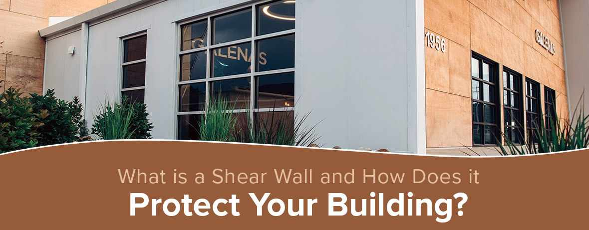 What is a Shear Wall and How Does it Protect Your Building
