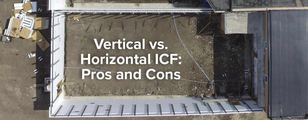 Vertical vs horizontal ICF